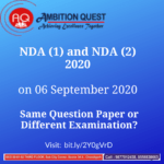 NDA 1 2020 and NDA 2 2020 on 06 September 2020 Same Question Paper or Different Examination?